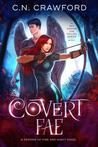 Covert Fae (A Spy Among the Fallen, #1)