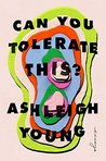 Can You Tolerate ...