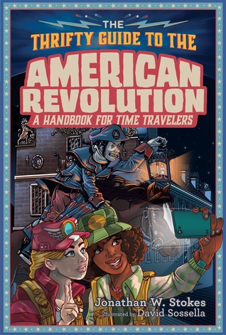 The Thrifty Guide to the American Revolu...