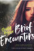 Brief Encounters (The Encounters Series, #1) by Scarlett Hopper