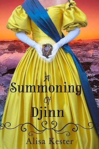 A Summoning of Djinn (The Society of Queen's Own Monster Hunters Book 4)