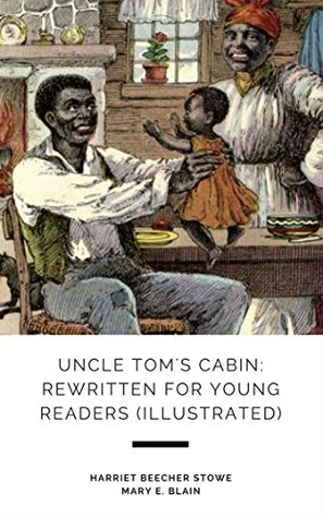 Uncle Tom's Cabin: Rewritten for Young Readers