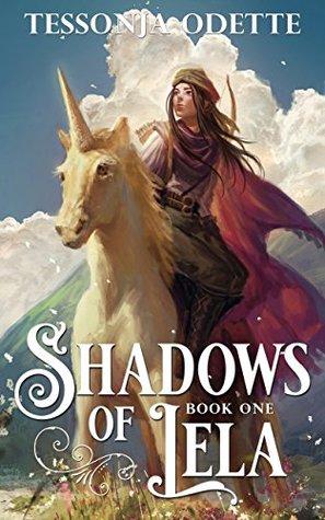 Shadows of Lela by Tessonja Odette
