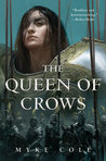 The Queen of Crows (The Sacred Throne, #2)
