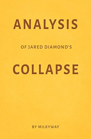 Analysis of Jared Diamond's Collapse by Milkyway