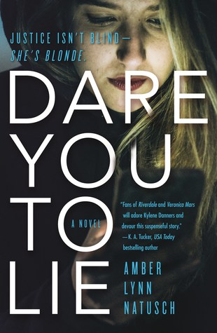 Preorder Dare You to Lie by Amber Lynn Natusch