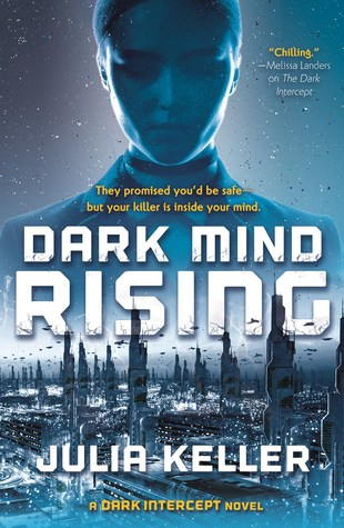 Dark Mind Rising (The Dark Intercept, #2)