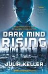 Dark Mind Rising (The Dark Intercept, #2)