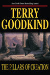 The Pillars of Creation by Terry Goodkind