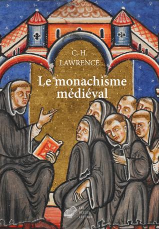 Le Monachisme médiéval par C.H. Lawrence, Nicolas Filicic