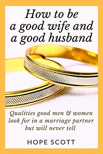 How to be a good wife: good wife book (good wife guide 1)