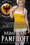 Goddess of Forgetfulness (Immortal Matchmakers, Inc. #4)