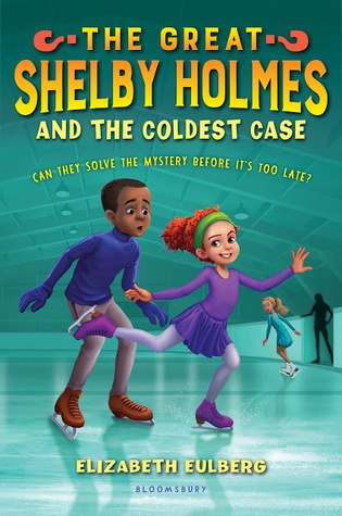 The Great Shelby Holmes and the Coldest Case (The Great Shelby Holmes, #3)