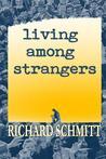 Living Among Strangers