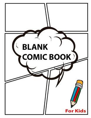 Blank Comic Book for Kids: Comic Sketch Book Journal, Write Stories Notebook Drawing Strip, Comic Book with Lots of Templates, Large Big 8.5 X 11 (Volume 4)