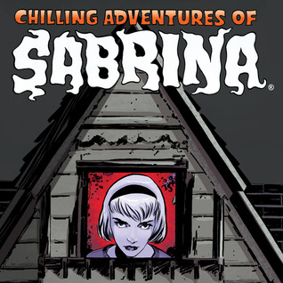 Chilling Adventures of Sabrina (Issues) (6 Book Series)