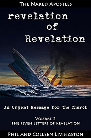 revelation-of-revelation-an-urgent-message-for-the-church-volume-2-the-seven-letters-of-revelation