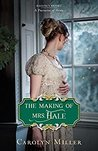 The Making of Mrs. Hale (Regency Brides: Promise of Hope #3)