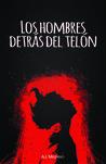 Book cover for Los hombres detrás del telón