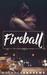 Fireball (River Street Bar, #1)