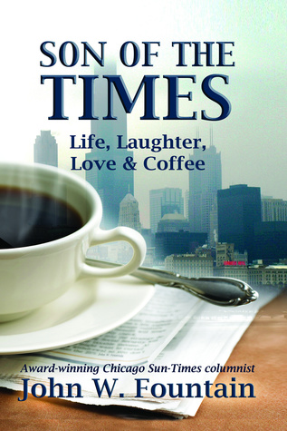 Son Of The Times: Life, Laughter, Love  Coffee