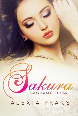 Sakura: A Secret Kiss (Falling for Sakura, #1)