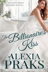 The Billionaire's Kiss (Billionaires' Brides, #2)