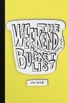The Weekend Bucke...