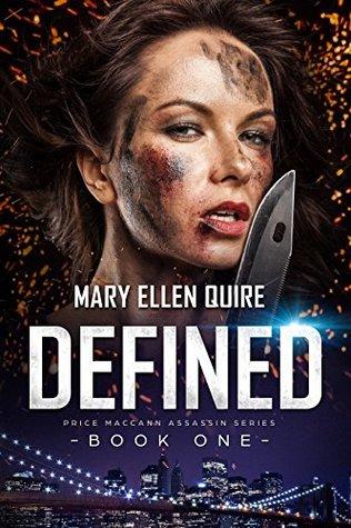 Defined (Price MacCann Assassin Series Book 1)