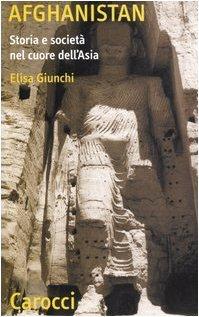 Afghanistan: Storia e società nel cuore dell'Asia