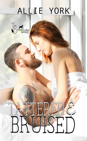 Tattered & Bruised (The Broadway Series, #4) by Allie York