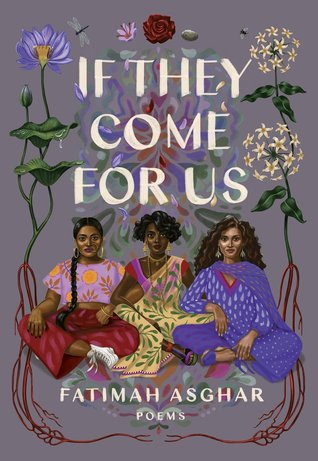 Fatimah Asghar: If They Come for Us