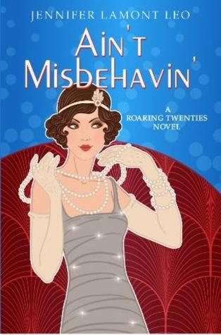 Ain't Misbehavin' (Roaring Twenties #2)
