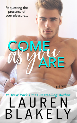 Come As You Are (Lauren Blakely)