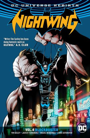 Nightwing, Vol. 4: Blockbuster