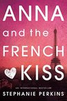 Anna and the French Kiss (Anna and the French Kiss #1)