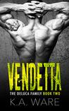Vendetta (The DeLuca Family, #2)