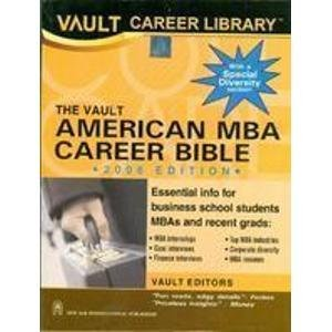The VAULT American MBA Career Bible