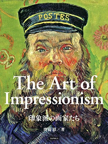 The Art of Impressionism