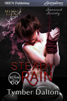 Steady Rain (Suncoast Society, #67)