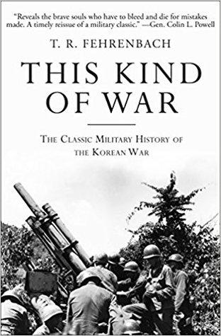 This Kind of War by T.R. Fehrenbach