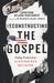 Reconstructing the Gospel by Jonathan Wilson-Hartgrove