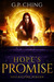 Hope's Promise by G.P. Ching