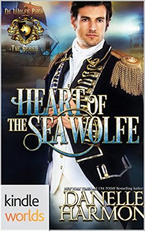 Heart of the Sea Wolfe (World of de Wolfe Pack Kindle Worlds Novella & Heroes of the Sea Book 8)