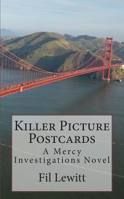 Killer Picture Postcards: A Mercy Investigations Novel