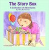 The Story Box: A Collection of Adventures