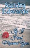 If I Had Married You: A Novel