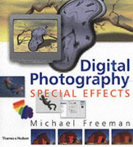 Digital Photography: Special Effects