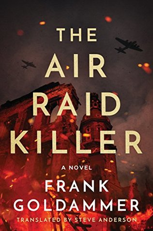 The Air Raid Killer (Max Heller, Dresden Detective, #1)