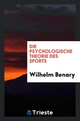 Die Psychologische Theorie Des Sports
